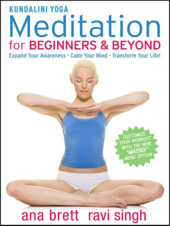 Kundalini Yoga Meditation: Methods of the Masters